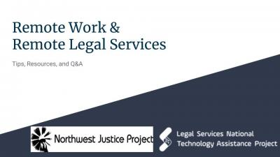 Remote Work and Remote Legal Services Webinar Recap and Next Steps