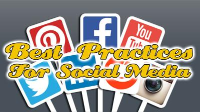 Best Practices for Social Media