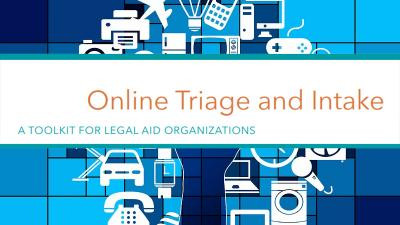 online triage and intake a toolkit for legal aid organizations