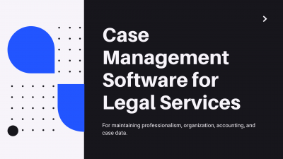 Case Management Software for Legal Services