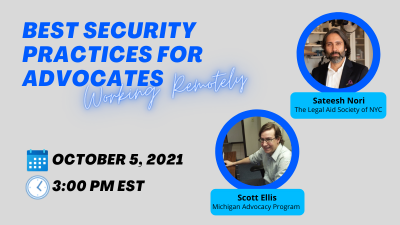 Best Security Practices for Advocates Working Remotely