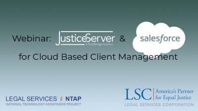 Webinar: JusticeServer & Salesforce for Cloud Based Client Management